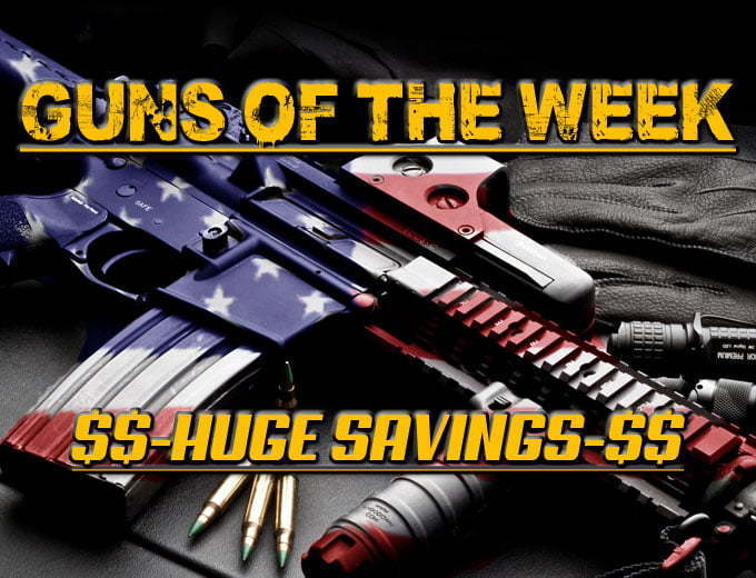 guns of the week, discount guns, guns for sale, hard to find guns, cheap guns, gun sale, firearm sale, firearm discounts, firearm coupons