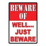 Rivers Edge Tin Sign Beware-Well Just Beware 12″x17″ 1456