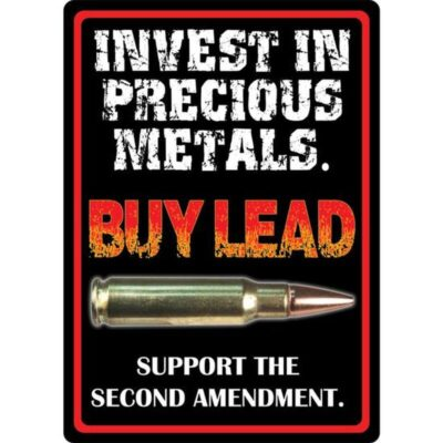 River's Edge Products Invest in Precious Metals Sign Tin 12 Inch by 17 Inch 1495