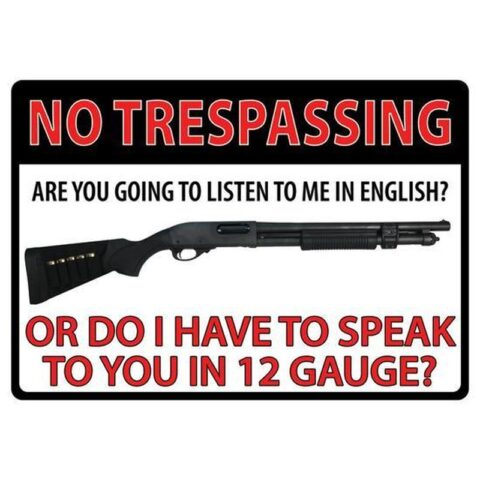 River's Edge Products No Trespassing Sign Tin 12 Inches by 17 Inches 1497
