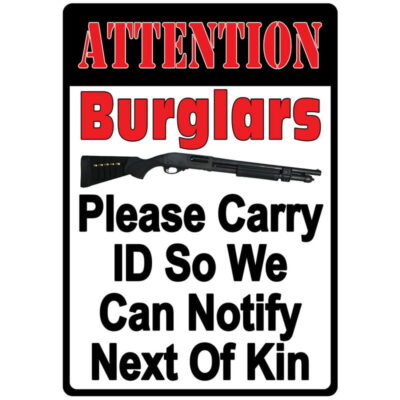 "River's Edge Products ""Attention Burglars"" Tin Sign 12 Inches by 17 Inches 2250"