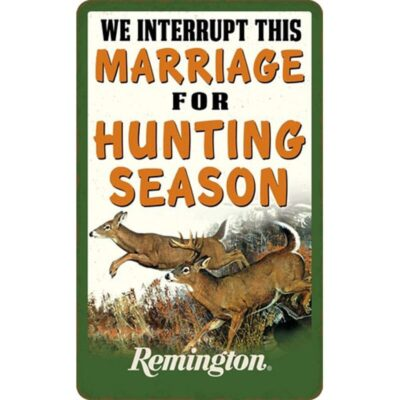 "Open Road Brands ""Remington We Interrupt This Marriage"" Embossed Tin Sign 6""x9.75"""