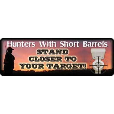 """River's Edge Products """"Hunters With Short Barrels"""" Sign Steel/Tin 3.5 by 10.5 Inches 1416"""