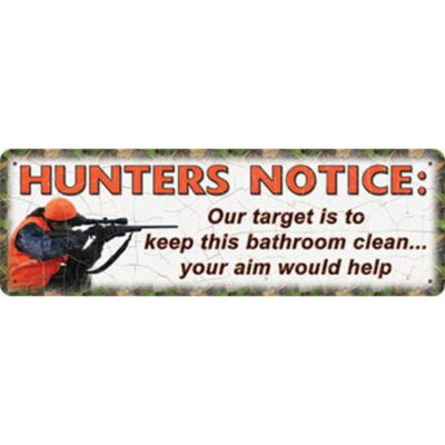 "River's Edge Products Tin Sign ""Hunters Notice"" Steel 3.5 by10.5 Inches 1412"