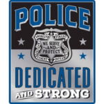 OPEN ROAD BRANDS EMB TIN SIGN POLICE PROTECT & SERVE 10″X12″