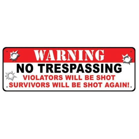 "River's Edge ""Warning No Trespassing"" Sign Tin/Steel 3.5 x 10.5 "" #1426"